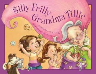 sillyfrillygrandmatillie-9780979974687